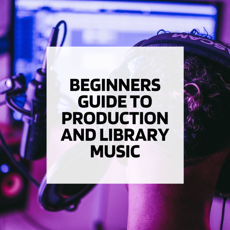 Beginners Guide to Production and Library Music