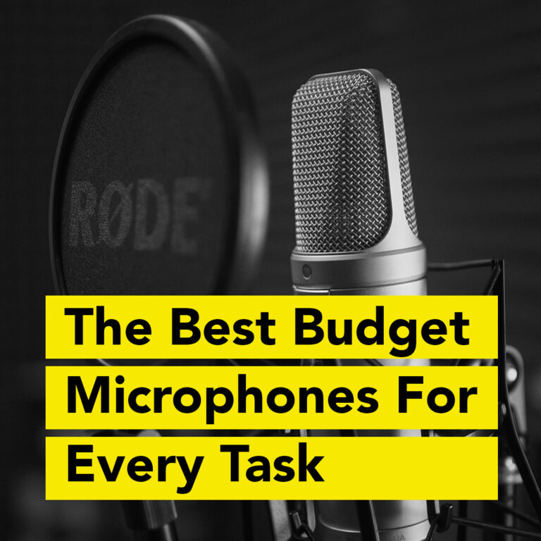 The Best Budget Microphones For Every Task